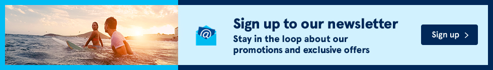 Sign up to our newsletter and stay in the loop about our promotions and exclusive offers. Sign up.