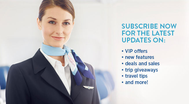 Subscribe now for the latest updates on: VIP offers, new features, deals and sales, trip giveaways, travel tips and more!