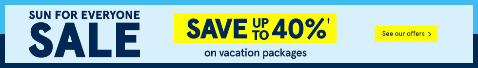 Sun for Everyone Sale. Save up to 40% on vacation packages. See our offers