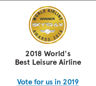 World Airline Winner Skytrax. 2018 World's Best Leisure Airline. Vote for us in 2019.
