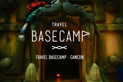 Travel Basecamp: Cancun