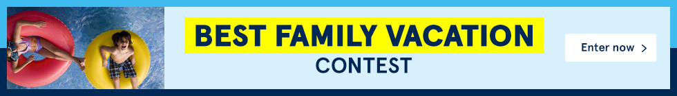 Best Family Vacation Contest. Enter now.